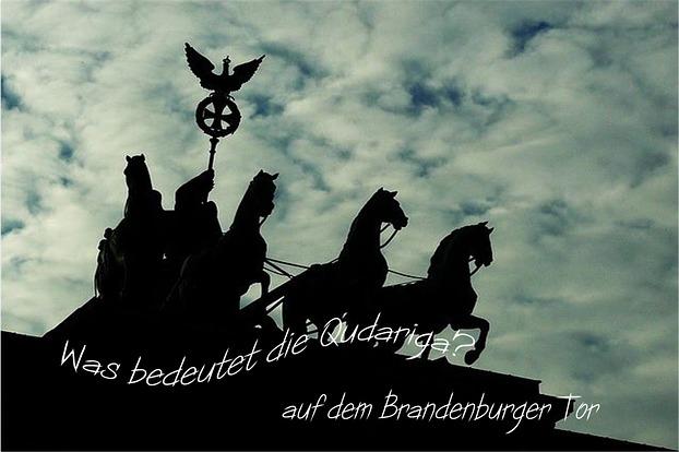 Was Bedeutet Die Quadriga Auf Dem Brandenburger Tor
